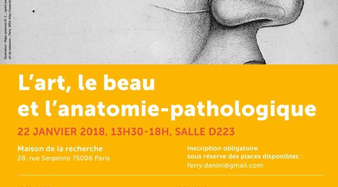 «L'art, le beau et l'anatomie-pathologique» (Atelier du 22 janvier 2018)